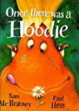 Once there was a Hoodie (Picture Books)