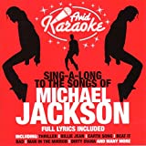 Karaoke - Michael Jackson: Sing a-Long to the Songs
