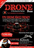 Drone Buzz: A Glance at evolving FPV Drone Racing and Quick Beginner's Guide to Drone Race.