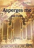 Miguel del Barco: Asperges Me para Órgano. Sheet Music for Organ