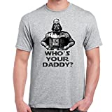 Mens Funny Printed T Shirts-Darth VaderWhos Your Daddy Star Wars Inspired tshirt