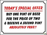 FUNNY SIGN SPECIAL OFFER BEER, WINE BAR, PUB, SOCIAL CLUB PLASTIC / STICKER - Self adhesive sticker 200mm x 150mm